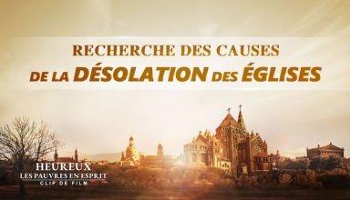 Film chrétien « Heureux les pauvres en esprit » Recherche des causes de la désolation des églises (Partie 1/4)