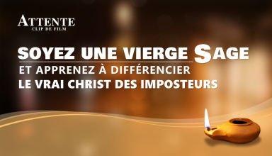 Film chrétien « Attente » Soyez une vierge sage et apprenez à différencier le vrai Christ des imposteurs (Partie 2/7)